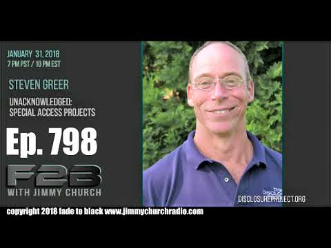 Ep. 798 FADE to BLACK Jimmy Church w/ Steven Greer : Disclosure 2.0 : LIVE