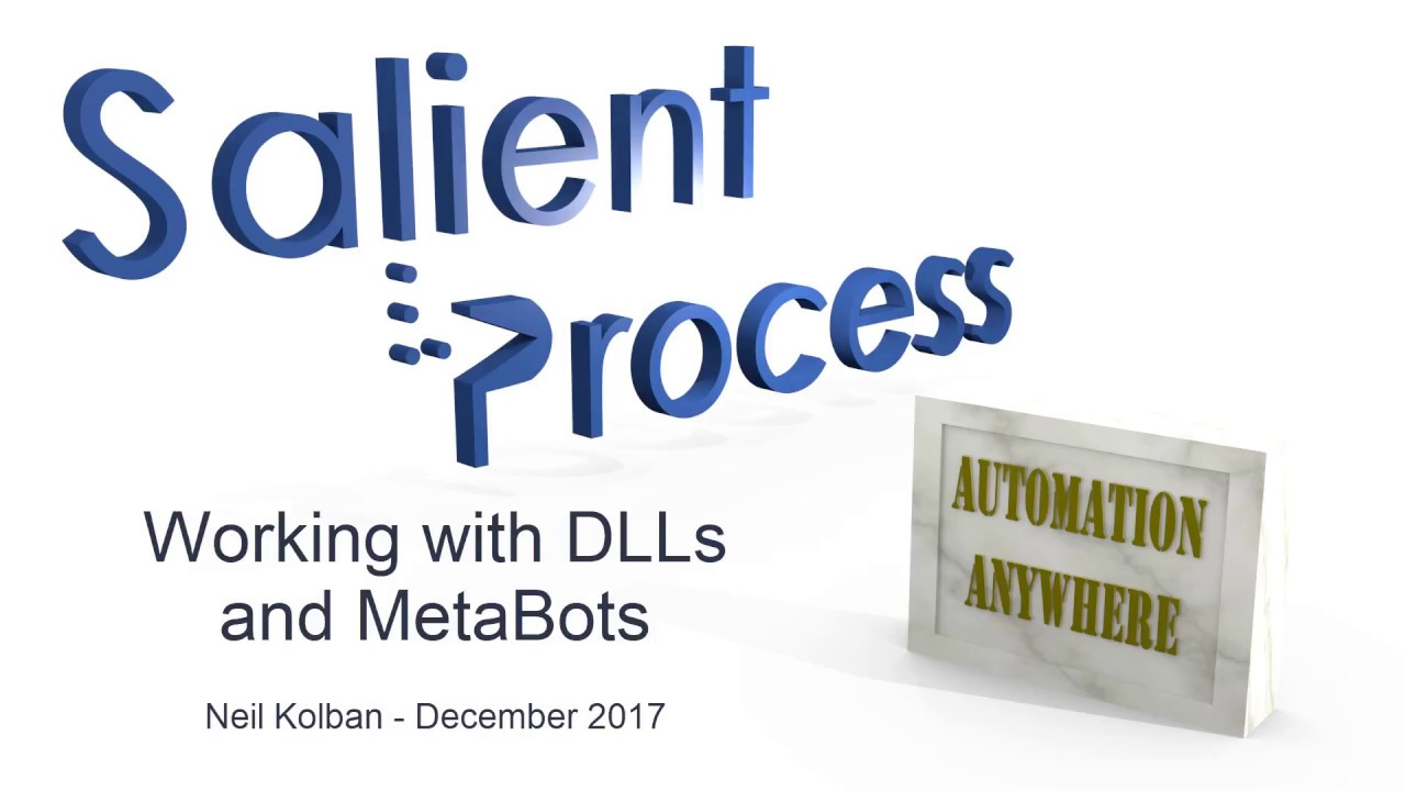 RPA: Automation Anywhere: Working with DLLs and MetaBots