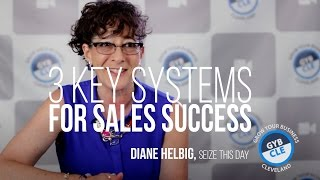 3 key systems for sales success diane helbig gyb cle video series