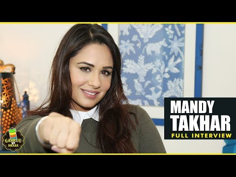 MANDY TAKHAR | FULL INTERVIEW | RABB DA RADIO | GABRUU DA DHBA | EPISODE  06