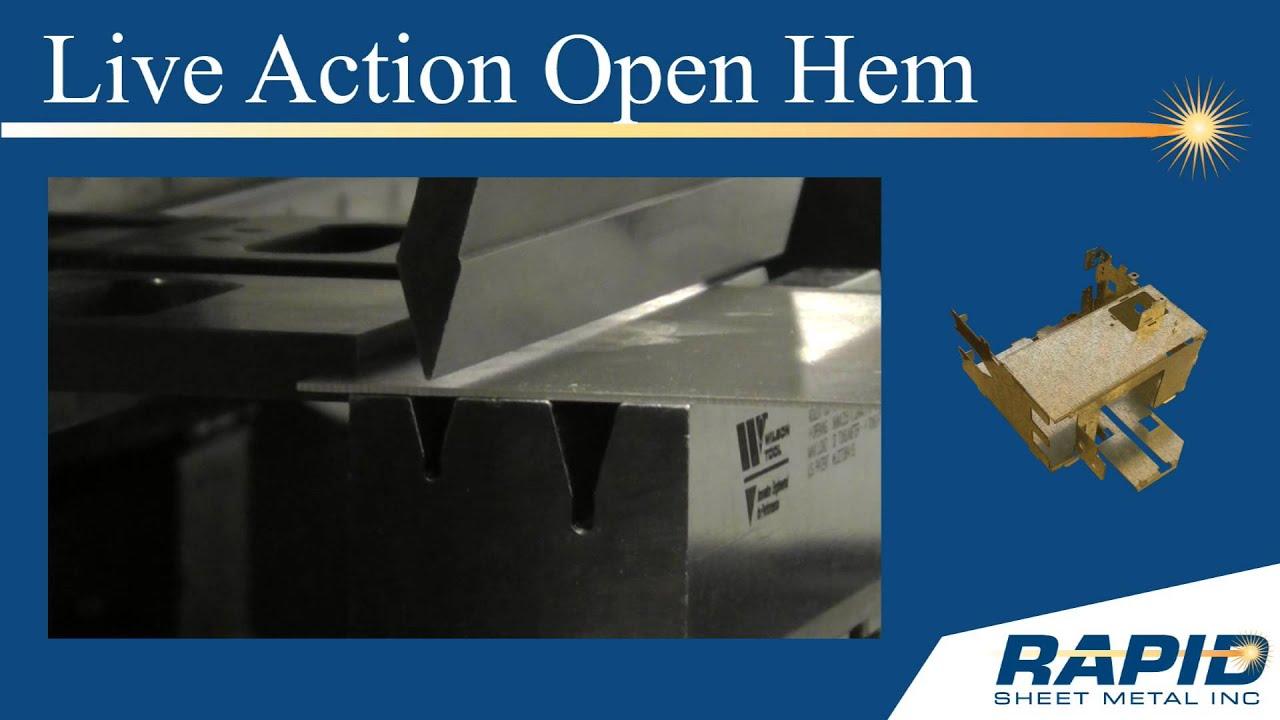 Rapid Sheet Metal 174 Tech Tip Quot Forming An Open Hem Quot Youtube