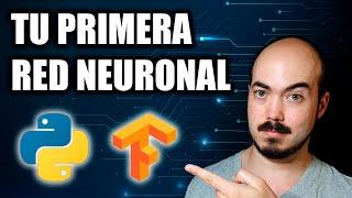Tu primera red neuronal en Python y Tensorflow