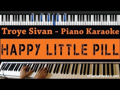 Troye Sivan - Happy Little Pill - Piano Karaoke / Sing Along