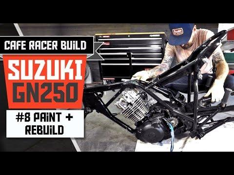 Suzuki GN 250 Cafe Racer Build - Part 8: Paint and Rebuild