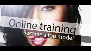 How to Become a Model - Online modeling training videos show you how to be a model.