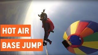 Hot Air Balloon BASE Jump | High Altitude Selfie