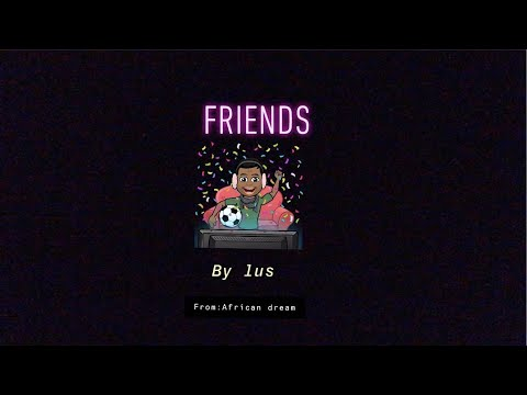 Friends Ronnie Lus Feat. TIDY