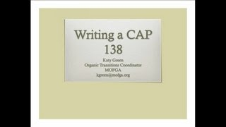 Doing NRCS Conservation Activity Planning for Organic Farmers and Ranchers: Writing a CAP 138