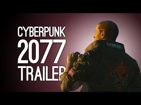 Cyberpunk 2077 Trailer: New Cyberpunk 2077 Trailer at E3 2018 Xbox Conference
