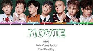 BTOB (비투비) - MOVIE Lyrics Color Coded [Han/Rom/Eng]