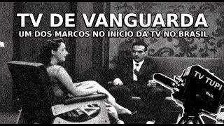 TV DE VANGUARDA - Ano de 1952 - YouTube