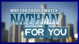 "Why You Should Watch ""Nathan For You"" On Comedy Central"