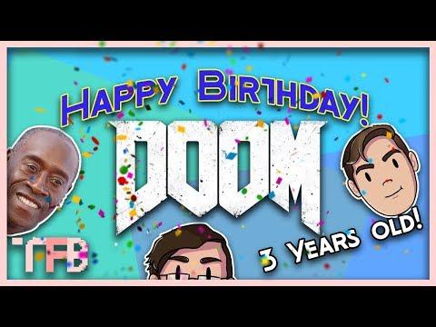 HAPPY 3RD BIRTHDAY DOOM! (Doom 2016 Gameplay Funny Moments)