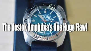 The Vostok Amphibia's One HUGE Flaw!