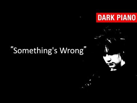 Something's Wrong - myuu