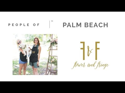 Flower and Fringe | People Of Palm Beach