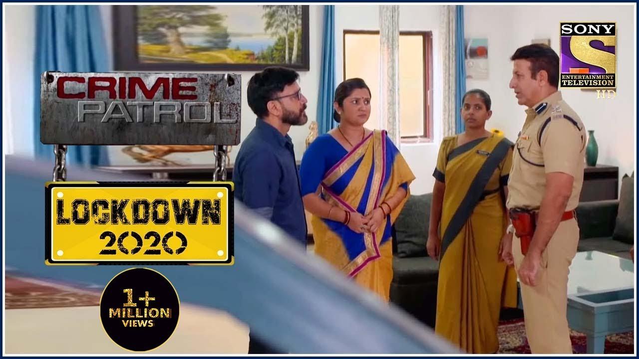 Download क्या Shyambhavi के गुनहगारों को मिलेगी सज़ा? - Crime Patrol - Lockdown 2020 - Full Episode