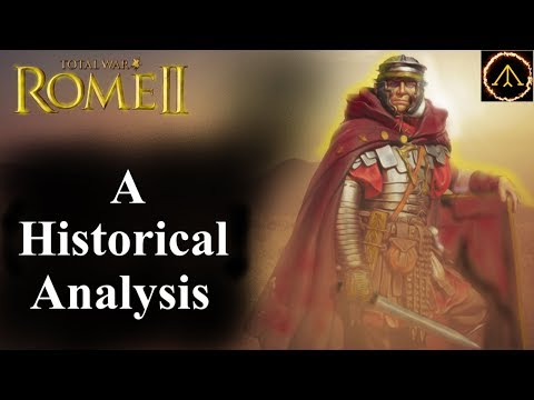 Rome 2 Total War: A Historical Analysis Profiled