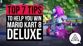 Top 7 Tips to Help You Win in Mario Kart 8 Deluxe