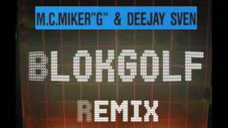MC Miker G and DJ Sven - Holiday Rap (Blokgolf Remix)