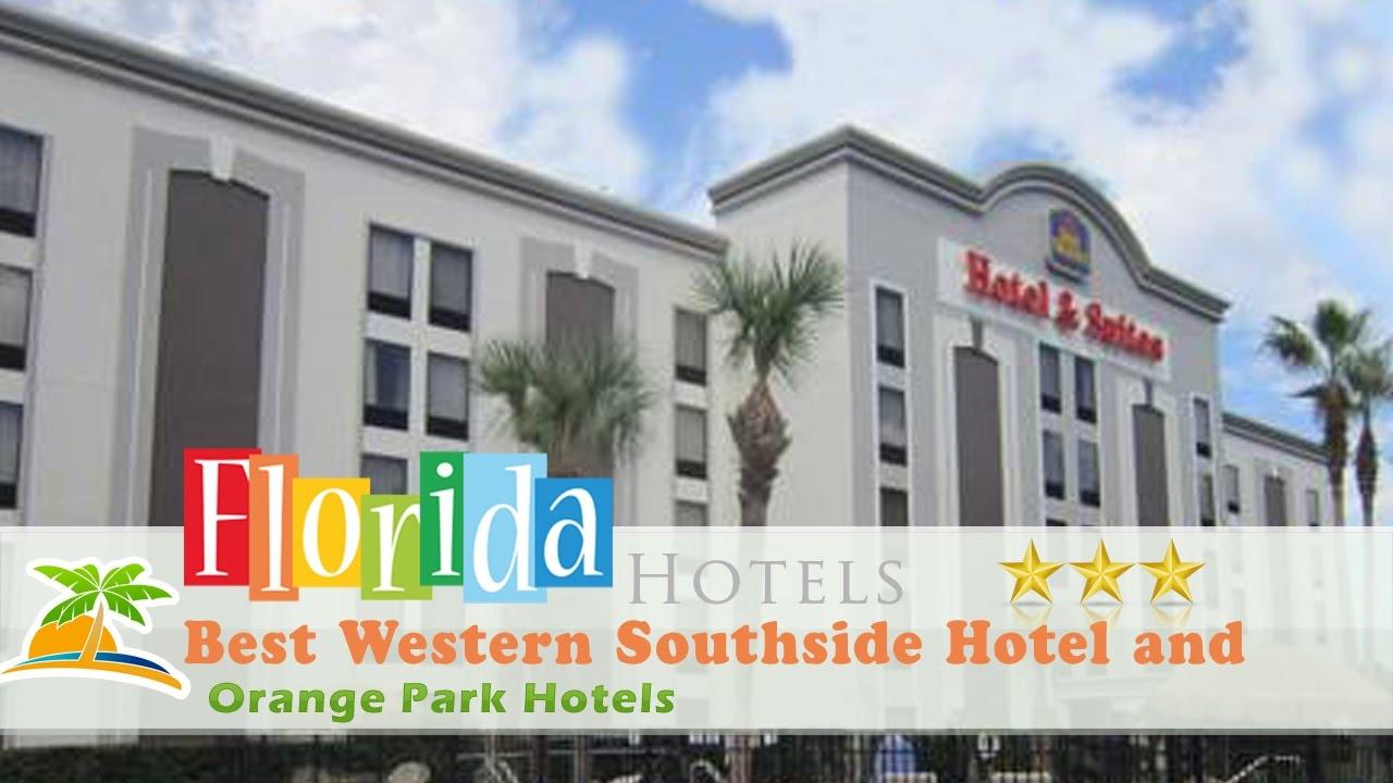 Best Western Southside Hotel And Suites Orange Park Hotels Florida