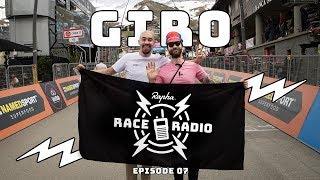 GIRO – Rapha Race Radio Episode 07