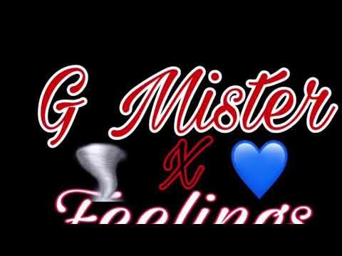 G Mister X Feelings