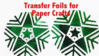 Paper Craft Ideas For Card Making - Transfer Foils And Block Printing