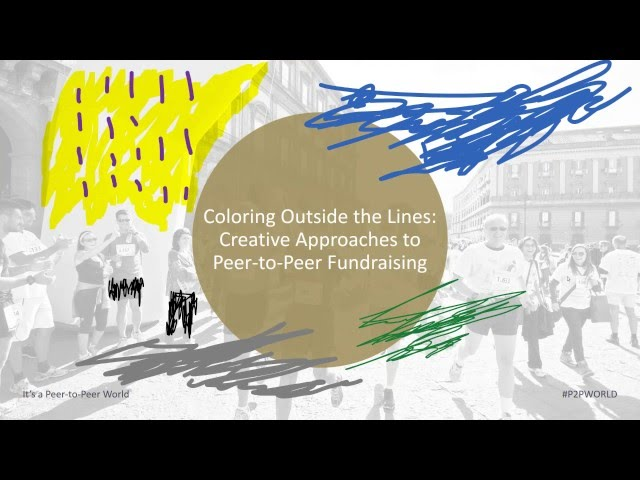 Coloring Outside the Lines  Creative Approaches to Peer to Peer Fundraising