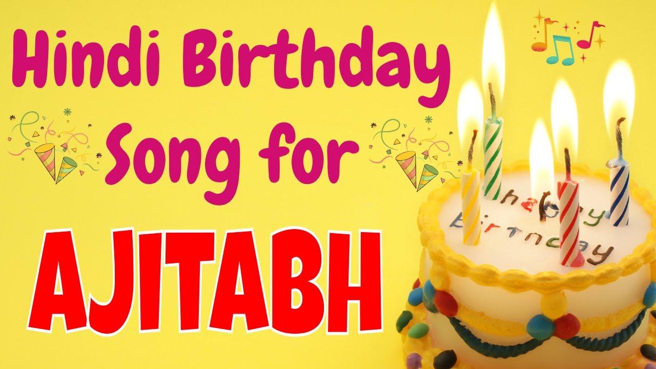 Happy Birthday Ajitabh Song | Birthday Song for Ajitabh | Happy Birthday Ajitabh Song Download