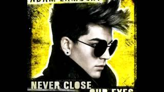 Adam Lambert   Never Close Our Eyes mp3