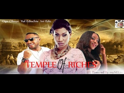 Temple Of Riches -  Nigerian Nollywood movie