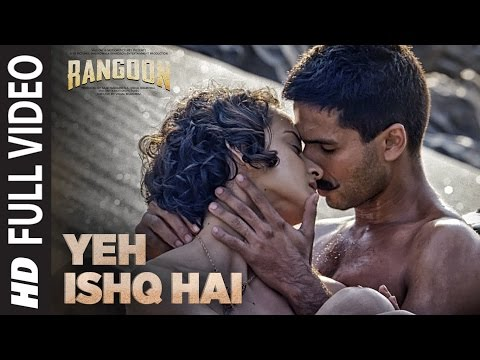 Arijit Singh: Yeh Ishq Hai Full Video Song | Rangoon | Saif