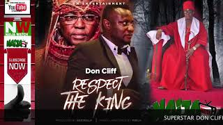 DON CLIFF NEW 2019 SINGLE TO WARN ALL THE ENEMIES OF THE EDO PALACE MIX BY DJ DY
