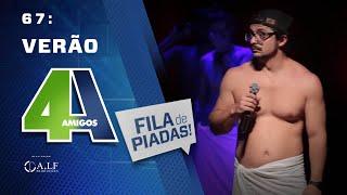 FILA DE PIADAS - VERÃO - #67