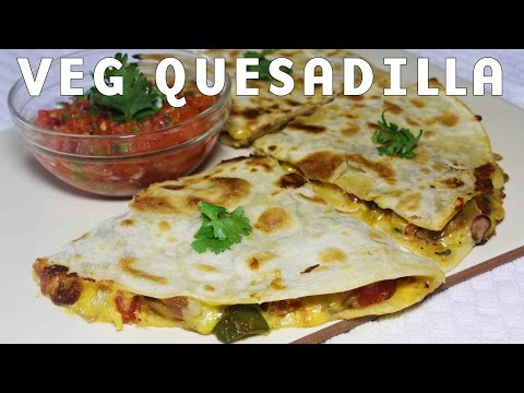Popular Mexican Cheesy Vegetable Quesadillas Recipe