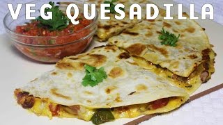 Cheesy Vegetable Quesadillas | Popular Mexican Food Recipe | Kanak