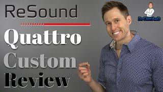 ReSound LiNX Quattro Custom Hearing Aid Review | Bluetooth CIC Hearing Aids