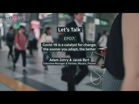 [#LetsTalk🎙️] EP07 Covid-19 is a catalyst for change: the sooner you adapt, the better