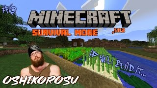 MINECRAFT - SURVIVAL MODE - Episode 6 - IF YOU BUILD IT...THEY WILL COME?
