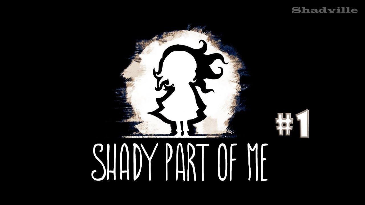 Я и моя тень ▬ Shady Part of Me Прохождение игры #1
