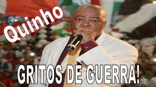 TODOS OS GRITOS DE GUERRA DE QUINHO
