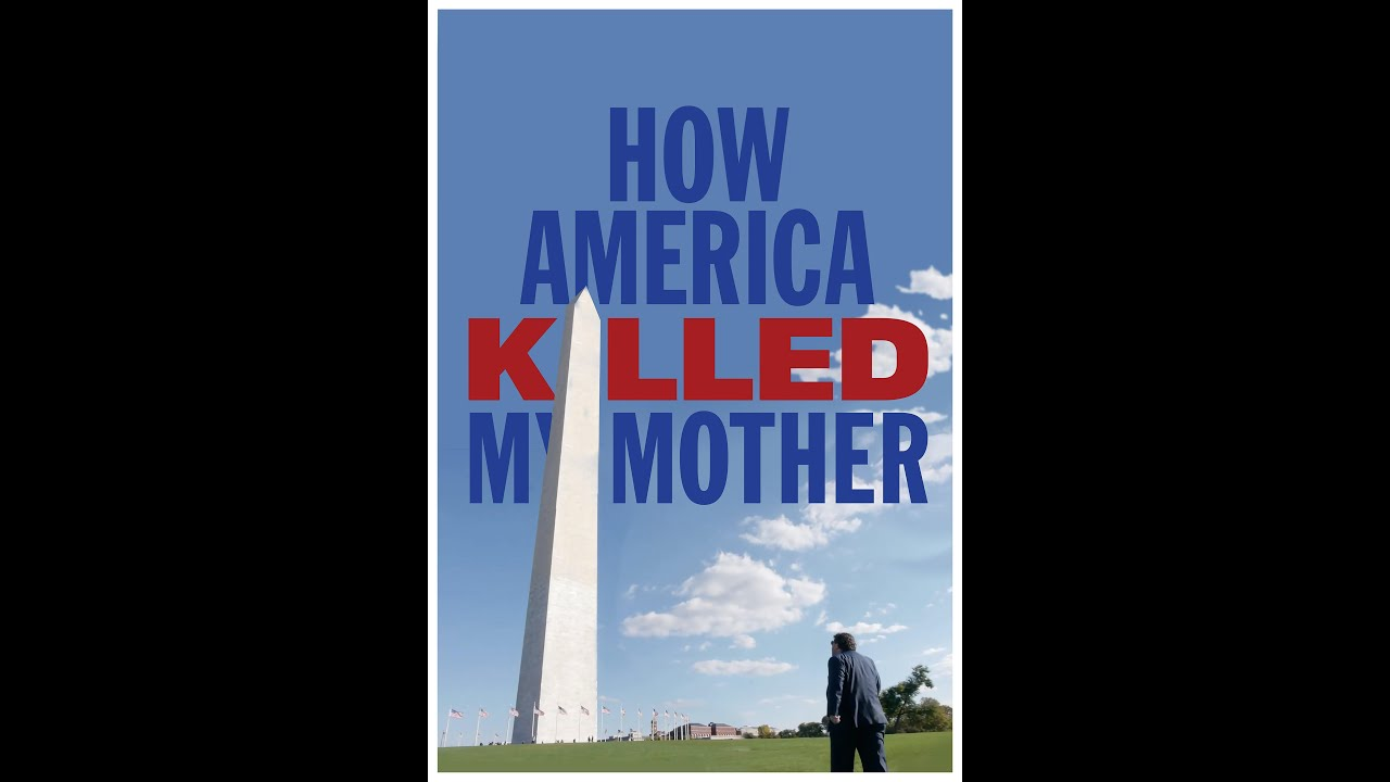 How America Killed My Mother - TRAILER