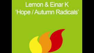 Lemon & Einar K - Autumn Radicals (Original) [HQ]