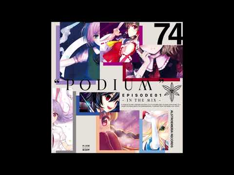 "[Alstroemeria Records] ""PODIUM"" EPISODE 1 -IN THE MIX- [ARCD0074][C96]"