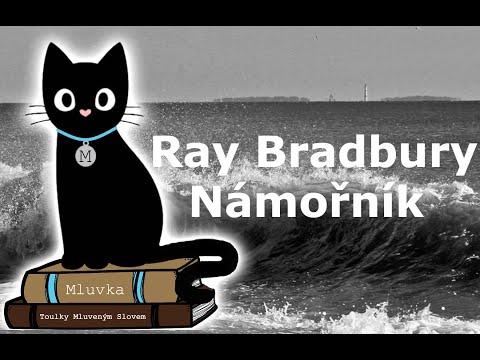 Ray Bradbury - Námořník (Povídka) (Mluvené slovo CZ)