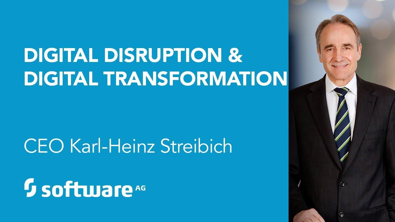 Keynote: Digital Disruption  Digital Transformation, CEO Karl-Heinz  Streibich