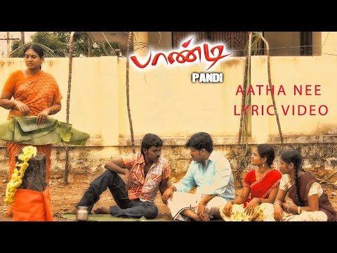Pandi - Aatha Nee Lyric Video | Raghava Lawrence, Sneha | Srikanth Deva, Rasu Madhuravan | பாண்டி