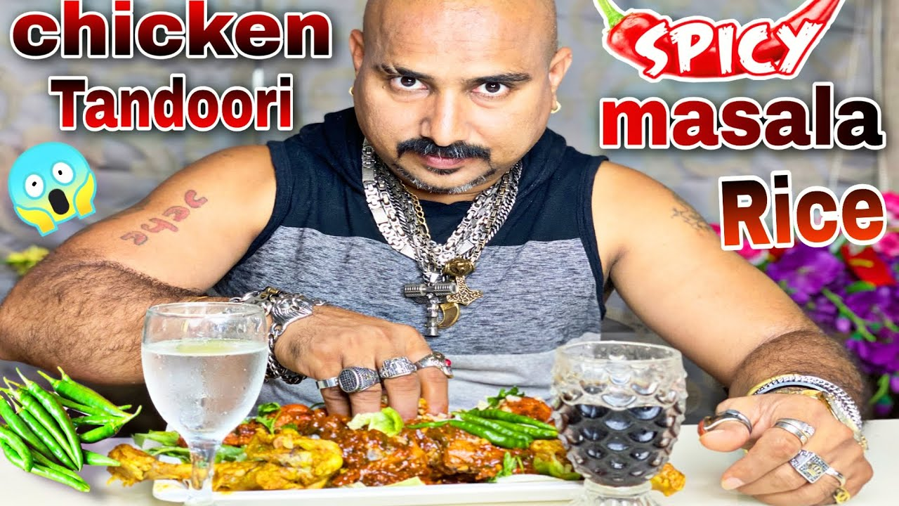 Chicken Tandoori, White Rice & Spicy Chicken | Ulhas Kamathe