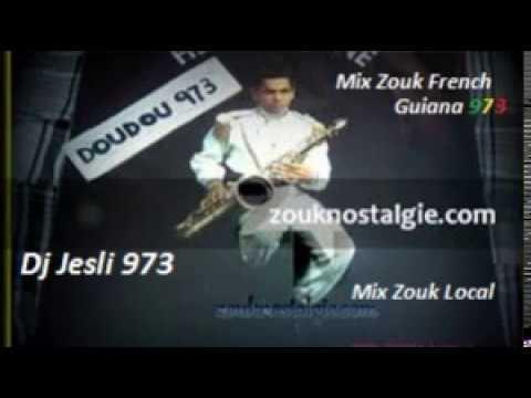 Mix Zouk French Guiana 2017 Mixé Par Dj Jesli 973